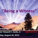 Being a Witness