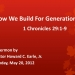 How We Build for Generations