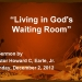 Living in God's Waiting Room